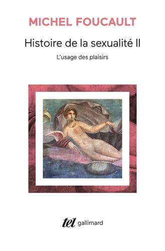 Histoire de la sexualité. Tome 2, L'usage des plaisirs