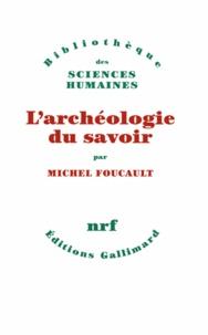 Ebook pour ipod touch téléchargement gratuit L'archéologie du savoir (Litterature Francaise) PDF DJVU FB2 par Michel Foucault 9782070269990