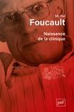 Michel Foucault - Naissance de la clinique.