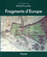 Fragment d'Europe.- Atlas de l'Europe médiane et orientale - Michel Foucher   Showmesound.org