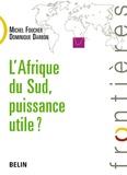 Michel Foucher et Dominique Darbon - L'Afrique du Sud, puissance utile ?.