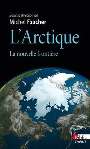 LArctique : la nouvelle frontière.pdf