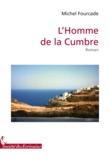 Michel Fourcade - L'Homme de la Cumbre.
