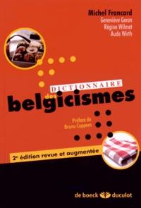 Michel Francard et Geneviève Géron - Dictionnaire des belgicismes.