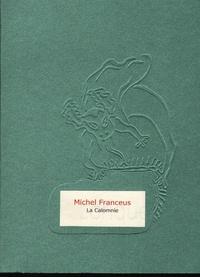 Michel Franceus - La calomnie.
