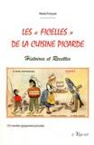 """Michel François - Les """"ficelles"""" de la cuisine picarde - Histoires et recettes."""