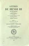 Michel François - Lettres de Henri III, roi de France - Tome 4 (11 mai 1578 - 7 avril 1580).
