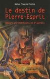 Michel François-Thivind - L'escambarliat - Un roman vivarois au temps des guerres civiles.
