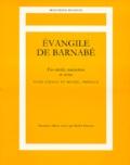 Michel Frémaux et Luigi Cirillo - EVANGILE DE BARNABE. - Fac-simile, traduction et notes, seconde édition.