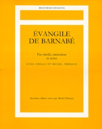 Michel Frémaux et Luigi Cirillo - EVANGILE DE BARNABE. - Fac-simile, traduction et notes, seconde édition.