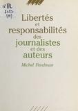 Michel Friedman - Libertés et responsabilités des journalistes et des auteurs.