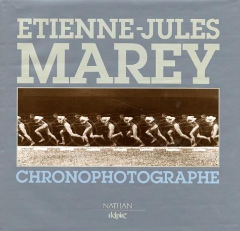 Michel Frizot - Etienne-Jules Marey chronophotographe.
