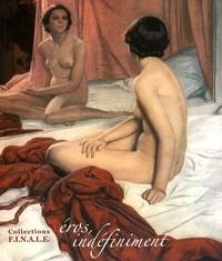Michel Froidevaux - Eros, indéfiniment - Collections FINALE.