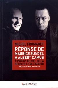 Michel Fromaget - Réponse de Maurice Zundel à Albert Camus - A propos du mal, de la révolte et de l'amour.