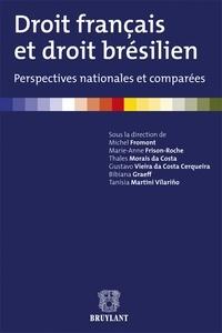 Michel Fromont et Marie-Anne Frison-Roche - Droit français et droit brésilien - Perspectives nationales et comparées.