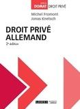 Michel Fromont et Jonas Knetsch - Droit privé allemand.