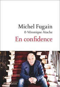 Michel Fugain et Véronique Aïache - En confidence.