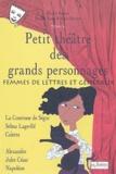 Michel Fustier - Petit théâtre des grands personnages - Tome 6, Femmes de lettres et généraux.