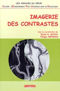 Michel-G Dupuis et Philippe Peetrons - Imagerie des contrastes.