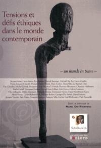 Michel Gad Wolkowicz - Tensions et défis éthiques dans le monde contemporain - Un monde ne trans.
