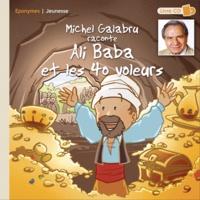 Michel Galabru - Michel Galabru raconte Ali Baba et les 40 voleurs.