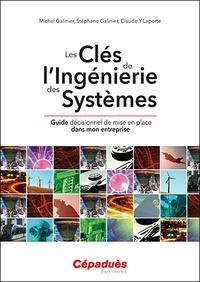 Les clés de lingéniere des systèmes - Guide décisionnel de mise en place dans mon entreprise.pdf