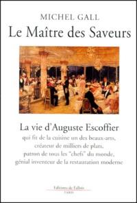 Rhonealpesinfo.fr Le Maître des Saveurs. La vie d'Auguste Escoffier Image