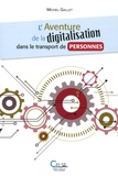 Michel Gallet - L'aventure de la digitalisation dans le transport de personnes.