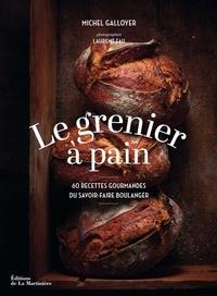 Histoiresdenlire.be Le Grenier à Pain - 60 recettes du savoir-faire boulanger Image