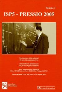 ISP5-Pressio 2005 - Tome 1, Symposium International 50 ans de pressiomètres, édition bilingue anglais-français.pdf