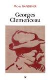 Michel Gandemer - Georges Clemenceau.