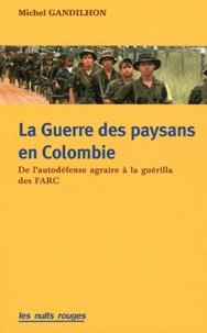 La guerre des paysans en Colombie - De lautodéfense agraire à la guérilla des FARC.pdf