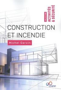 Michel Garcin - Construction et incendie.