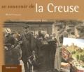 Michel Garçon - Se souvenir de la Creuse.