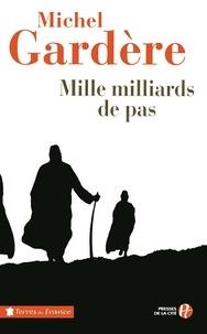 Michel Gardère - Mille milliards de pas.