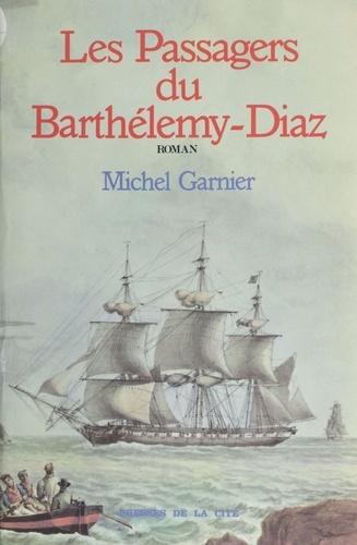"""Les Passagers du """"Barthélemy Diaz"""""""