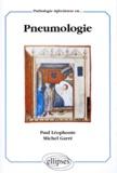 Michel Garré et Paul Léophonte - Pathologie infectieuse en pneumologie.
