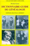 Michel Gasse - Dictionnaire-Guide de la Généalogie.