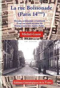 Michel-Gasse - La rue Boissonade (Paris 14e) - Histoire, architecture et habitants d'une rue située au coeur du Montparnasse des Années folles.