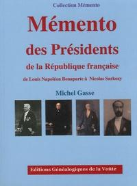 Michel Gasse - Mémento des présidents de la République française.