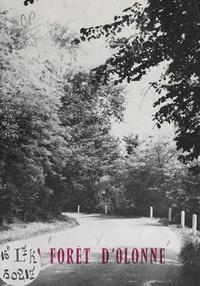 Michel Gaucher et Roger Huetz de Lemps - La forêt d'Olonne.