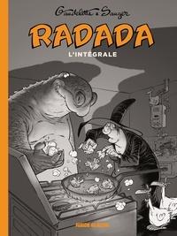 Michel Gaudelette et  Sauger - Radada - La méchante sorcière, l'intégrale.