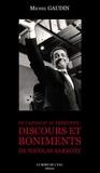 Michel Gaudin - Du candidat au Président : Discours et boniments de Nicolas Sarkozy.