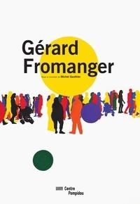 Michel Gauthier et Olivier Zahm - Gérard Fromanger.