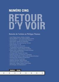 Michel Gauthier - Retour d'y voir N° 5 : Retraits de l'artiste en Philippe Thomas.
