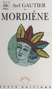 Michel Gautier - Mordiène.