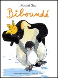 Michel Gay - Biboundé.