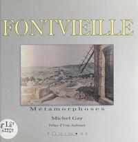 Michel Gay et Yvan Audouard - Fontvieille.