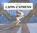 Michel Gay - Lapin express.