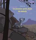 Michel Gay - Le premier petit chien du monde.